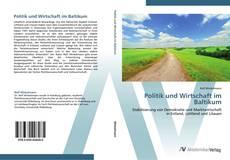 Bookcover of Politik und Wirtschaft im Baltikum