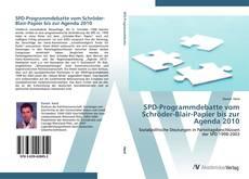 Buchcover von SPD-Programmdebatte vom Schröder-Blair-Papier bis zur Agenda 2010