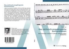 Portada del libro de Das sächsisch-erzgebirgische Kantoreiwesen
