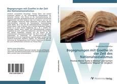 Copertina di Begegnungen mit Goethe in der Zeit des Nationalsozialismus