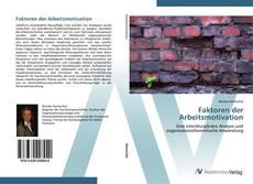 Bookcover of Faktoren der Arbeitsmotivation