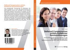 Bookcover of Deferred Compensation mittels kollektiver Pensionslösungen