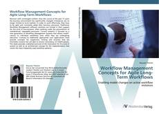 Bookcover of Workflow Management Concepts for Agile Long-Term Workflows