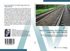 Borítókép a  Kurt Tucholsky: Ein Bild sagt mehr als 1000 Worte - hoz