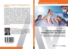 Buchcover von Führen mit Zielen im Filialgeschäft von Banken