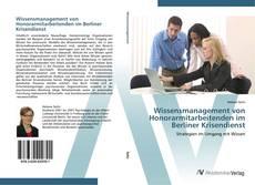 Buchcover von Wissensmanagement von Honorarmitarbeitenden im Berliner Krisendienst