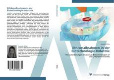 Bookcover of Ethikmaßnahmen in der Biotechnologie-Industrie