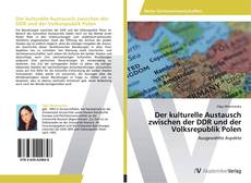 Bookcover of Der kulturelle Austausch zwischen der DDR und der Volksrepublik Polen