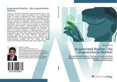 Bookcover of Augmented Reality - die angereicherte Realität