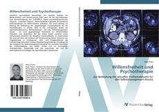 Bookcover of Willensfreiheit und Psychotherapie