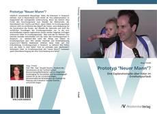 """Buchcover von Prototyp """"Neuer Mann""""?"""