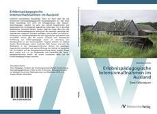 Bookcover of Erlebnispädagogische Intensivmaßnahmen im Ausland