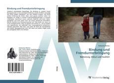 Bookcover of Bindung und Fremdunterbringung