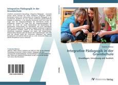Bookcover of Integrative Pädagogik in der Grundschule
