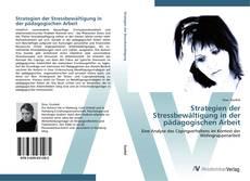 Strategien der Stressbewältigung in der pädagogischen Arbeit kitap kapağı