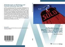 Buchcover von Anforderungen an Marketing und Vertrieb innovativer Spin-Offs