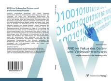 RFID im Fokus des Daten- und Verbraucherschutzes kitap kapağı