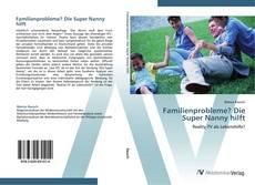 Bookcover of Familienprobleme? Die Super Nanny hilft