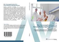 Capa do livro de Die Vorsorgetreuhand in Gesundheitsangelegenheiten