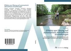 Buchcover von Effekte von Übung auf automatisch aktivierbare Einstellungen