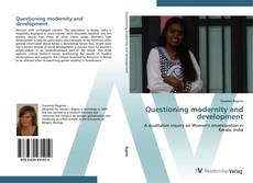 Bookcover of Questioning modernity and development