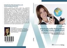 Interkulturelle Kompetenz als Schlüsselqualifikation kitap kapağı