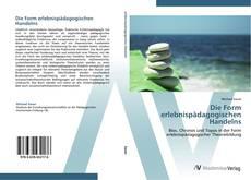 Bookcover of Die Form erlebnispädagogischen Handelns