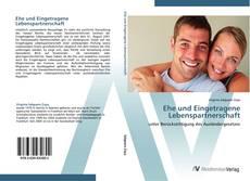 Bookcover of Ehe und Eingetragene Lebenspartnerschaft