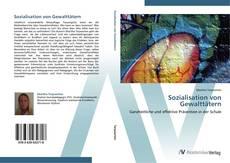 Bookcover of Sozialisation von Gewalttätern