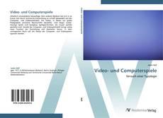 Bookcover of Video- und Computerspiele