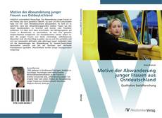 Bookcover of Motive der Abwanderung junger Frauen aus Ostdeutschland