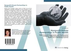 Bookcover of Nonprofit-Private Partnerships in Public Health