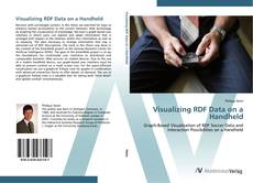 Bookcover of Visualizing RDF Data on a Handheld