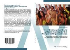 Eventmanagement und Öffentlichkeitsarbeit in Nonprofit Organisationen kitap kapağı