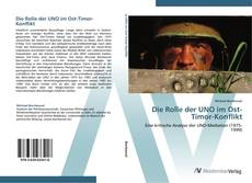 Couverture de Die Rolle der UNO im Ost-Timor-Konflikt