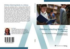 Bookcover of Children Selecting Books in a Library