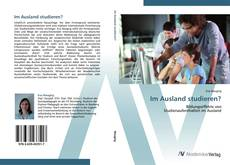 Bookcover of Im Ausland studieren?