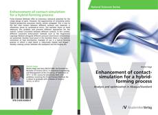 Enhancement of contact-simulation for a hybrid-forming process的封面