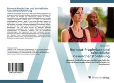 Portada del libro de Burnout-Prophylaxe und betriebliche Gesundheitsförderung