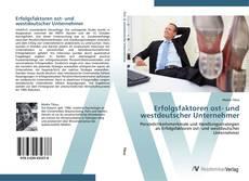 Buchcover von Erfolgsfaktoren ost- und westdeutscher Unternehmer