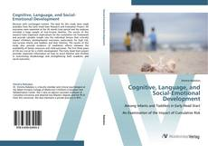 Borítókép a  Cognitive, Language, and Social-Emotional Development - hoz