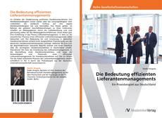 Bookcover of Die Bedeutung effizienten Lieferantenmanagements