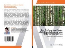 Portada del libro de Der Einfluss von Cause-related Marketing auf den Unternehmenserfolg
