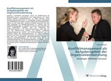 Portada del libro de Konfliktmanagement als Aufgabengebiet der Organisationsberatung