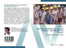 Berufsausbildung im Dualen System -  Ein Modell für China? kitap kapağı