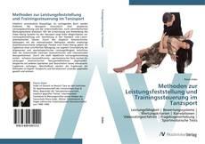 Bookcover of Methoden zur Leistungsfeststellung und Trainingssteuerung im Tanzsport
