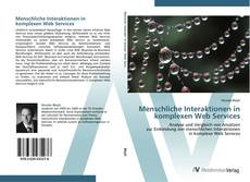 Bookcover of Menschliche Interaktionen in komplexen Web Services