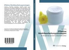 Borítókép a  Effektive Marktbearbeitungsstrategien - hoz