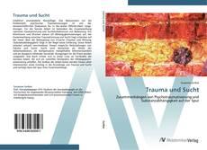 Portada del libro de Trauma und Sucht