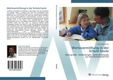 Bookcover of Wertevermittlung in der Schule heute